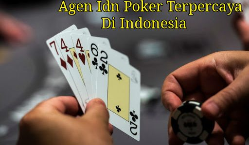 Agen Idn Poker Indonesia Uang Asli Terpercaya