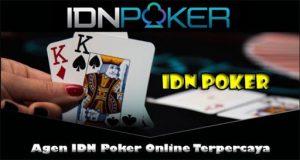 Daftar Idn Poker Terpercaya Minimal Deposit 10 Ribu